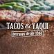 Tacos El Yaqui by Craig Klein
