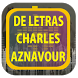 Charles Aznavour de Letras by Karin App Collection