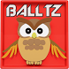 Balltz The Impossible Owl by First Pass Productions