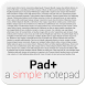 Pad+ a simple notepad by Gremsi