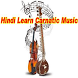 Hindi Learn Carnatic Music Videos by Palpit Apps