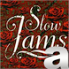 A Better Slow Jams Station by Radionomy