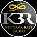 Kencana Bali Radio (KBR) by Werdi Media