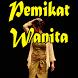 Pemikat Wanita by DiTs Mobile