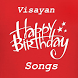 Visayan Happy Birthday Songs by Engineer Apps