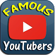 Famous YouTubers by SonicServe, LLC