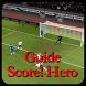 Guide Score Hero Trick Tips by Lutbia Inc.