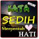 KATA KATA SEDIH MENYENTUH HATI TERBARU TERLENGKAP by Amalan Nusantara