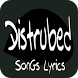 Disturbed Lyrics by Maroendaz