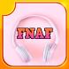 FNAF SONGS N LYRICS by Beauty Effect Labs