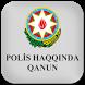 Polis haqqında qanun by Hasanaga Mammadov