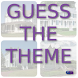 Guess the Theme by GrandSlambert
