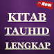 Kitab Tauhid: Syaikh Muhammad At Tamimi by Ghanz Apps