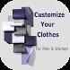 Custom Clothes for Men & Women