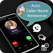 Auto Caller Name Announcer by KM Studio Apps