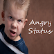Angry Status by Indian StatusApp