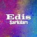 Edis Şarkıları - Çok Çok by Cartenz.Ltd