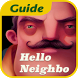 Guide For Hello Neighbor by oooofsapp