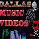 DALLAS MUSIC VIDEOS by dallas music videos