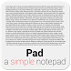 Pad - a simple notepad by Gremsi