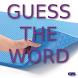 Guess The Word by GrandSlambert