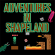 Adventures In Shapeland by Superro0t