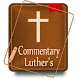 Luther's Bible Commentary by ⭐ Wiktoria Goroch ⭐