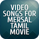 Video songs for Mersal Tamil Movie by Tamil Telugu Movies Video Songs