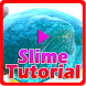Slime Tutorial by DanMedia