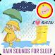 Sleep Rain Sounds Relax by babycandylwp