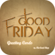 Good Friday Greeting Cards by The Card Shop