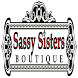 Sassy Sisters Boutique by Eric Mita