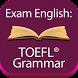 Exam English: TOEFL® Grammar by Exam English Ltd