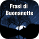 Immagini Frasi di Buonanotte by Leprechaun Apps