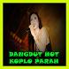 Dangdut Hot Koplo Parah by Welldonez