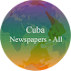 Cuba Newspapers - Cuba news app by vpsoft