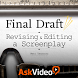 Revise & Edit in Final Draft by AskVideo.com