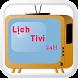 Lịch Tivi 24h by Tran Huu Nam