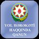 Yol Hərəkəti Haqqında qanun by Hasanaga Mammadov