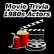 1980s Movie Trivia: Actors by Brett Plummer
