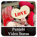 Punjabi Video Status by Romance Developer