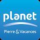 Planet Pierre & Vacances by Pierre & Vacances