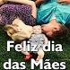 Feliz Dia Das Mães by Grover Images