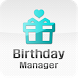 Birthday Manager by Chang's Studio