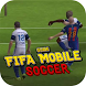 Top Guide FIFA Mobile Soccer by Prasert Sunaan