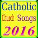 Catholic Church Songs by Long Seannn