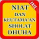Niat Dan Keutamaan Sholat Dhuha by Ghanz Apps