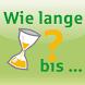 Wie lange bis... by Provinzial Rheinland Versicherung AG