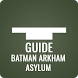 Guide for Batman Arkham Asylum by Pure Guide