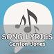 Canton Jones Song Lyrics by BlueSky Team